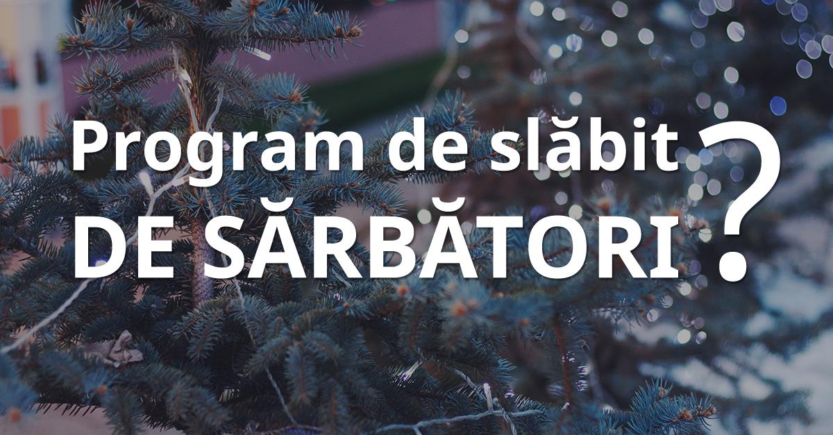 Program De Slabit De Sarbatori
