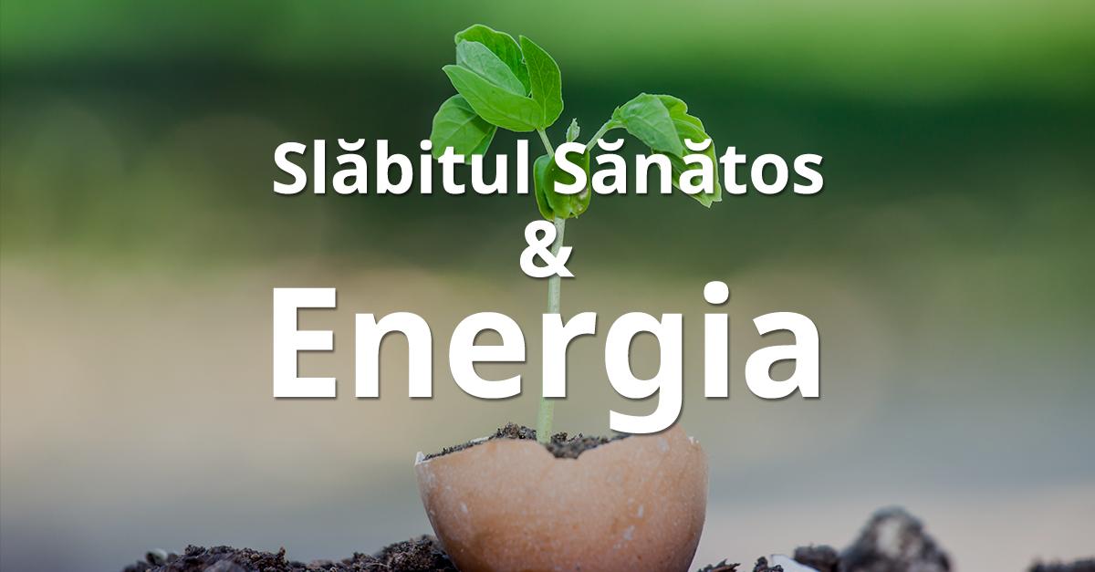 Slăbitul Sănătos și Energia