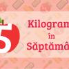 5 Kilograme în 5 Săptămâni