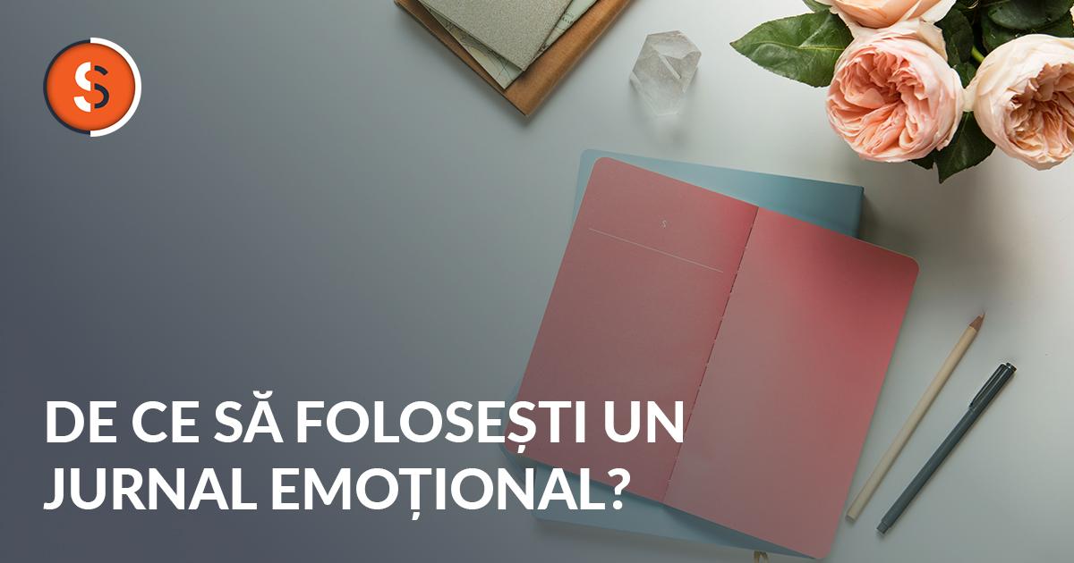 De Ce Să Foloseşti Un Jurnal Emoţional?
