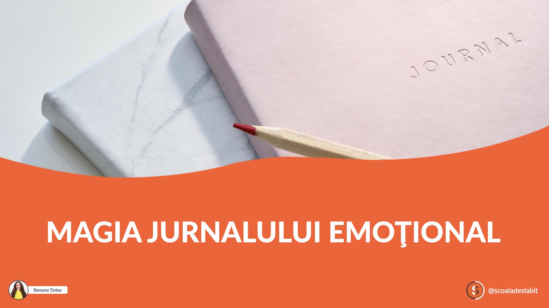 Magia Jurnalului Emoțional